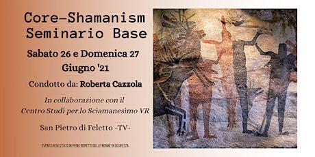 Core-Shamanism Seminario Base biglietti
