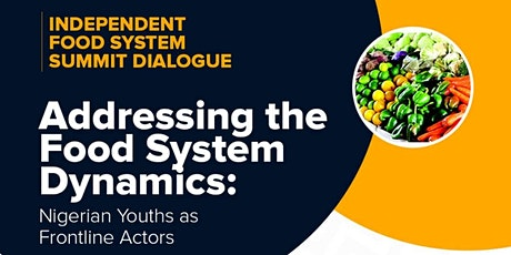 Impact Nutrition Africa Initiative Independent Food Systems Summit Dialogue tickets