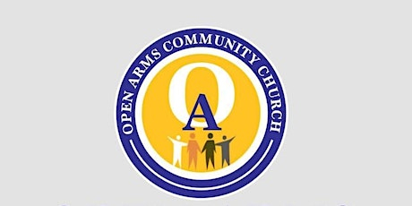Open Arms Community Church - Soft- Reopening (June 20th Service) tickets