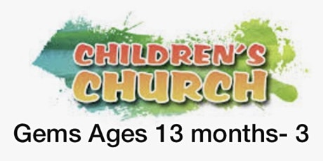 The Gems Children's Church Registration Sunday Service 27th June 2021 tickets
