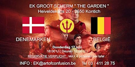 """EK groot scherm """" The Garden """" : Denemarken - België tickets"""