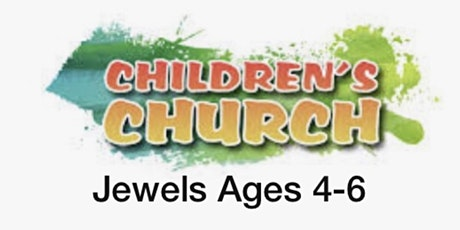 The Jewels Children's Church Registration Sunday Service 27th June 2021 tickets