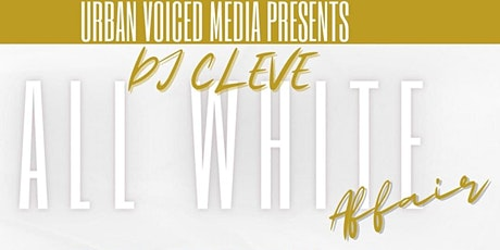 DJ Cleve All White Affair tickets