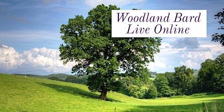Woodland Bard Online 27th June, Oak Tree tickets