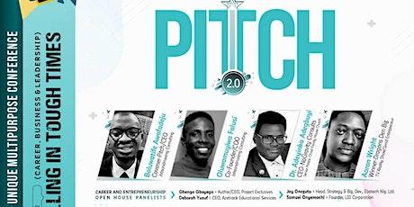 Pitch 2.0 (Nigeria's Unique Multipurpose Conference) tickets