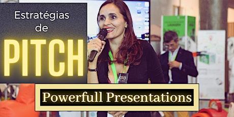 Powerfull Presentatios- Estratégias de Pitch ingressos