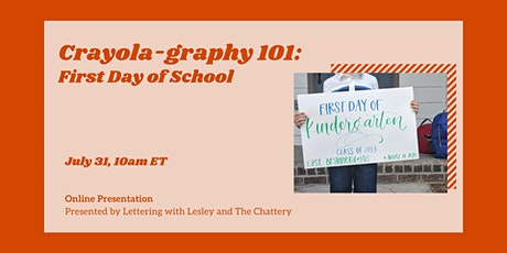 Crayola-graphy 101: First Day of School - ONLINE CLASS tickets