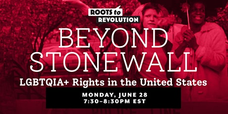 Beyond Stonewall LGBTQIA+ Rights in the United States tickets