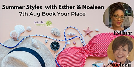 Summer Styles With Esther & Noeleen tickets