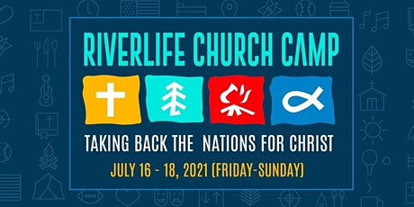 Riverlife Church Family Camp 2021 tickets