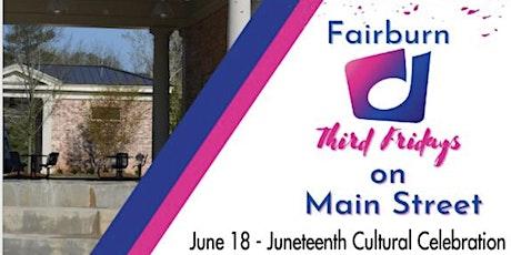 Fairburn Juneteenth Cultural Celebration tickets