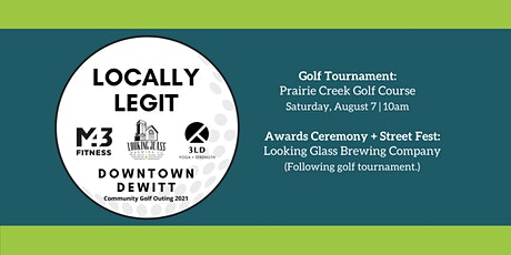 Locally Legit Downtown DeWitt Community Golf Scramble tickets