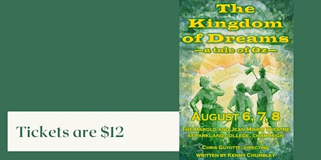 """""""The Kingdom of Dreams, A Tale of Oz"""" at Harold & Jean Miner Theatre tickets"""