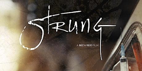 Strung Premiere   Directed by Joseph Bezenek & Ryan H. Reid tickets