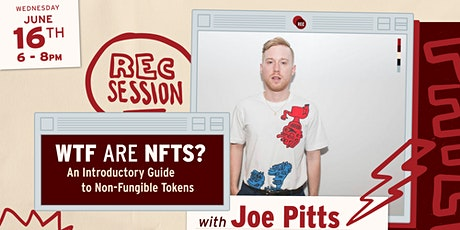 REC Session- WTF are NFTs: An Introductory Guide to Non Fungible Tokens tickets