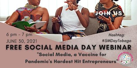 Social Media, a Vaccine for Pandemic's Hardest Hit Entrepreneurs tickets