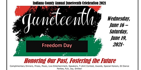 Indiana County Annual Juneteenth Celebration 2021 tickets
