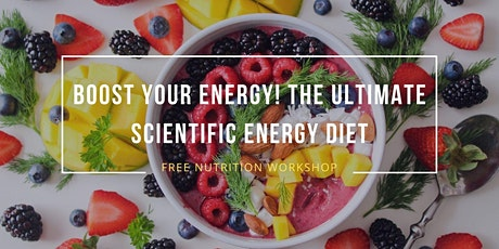 Boost your energy! The Ultimate Scientific Energy Diet tickets