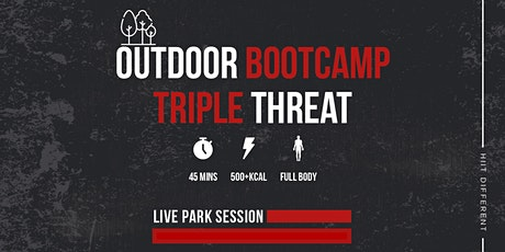 HIIT DIFFERENT OUTDOOR BOOTCAMP: TRIPLE THREAT tickets