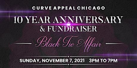 Curve Appeal Chicago 10 Year Anniversary Celebration & Fundraiser tickets