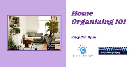 Home Organizing 101 - IN-PERSON CLASS tickets