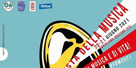FESTA DELLA  MUSICA  CORIGLIANO-ROSSANO (20  GIUGNO 2021) biglietti