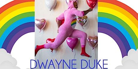 ZOOLARIOUS PRESENTS: DWAYNE DUKE tickets