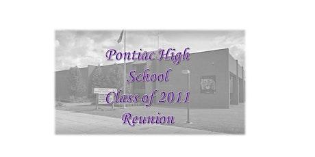Pontiac High Class of 2011 Class Reunion tickets