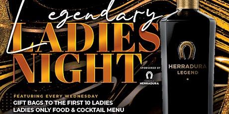 Legendary Ladies Night Wednesdays: Sponsored by Herradura Tequila tickets