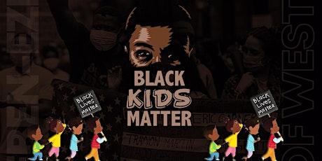 """""""Black Kids Matter"""" A Celebration of Juneteenth tickets"""