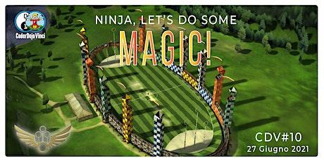 CDV#10 Online - Let's do some magic! biglietti
