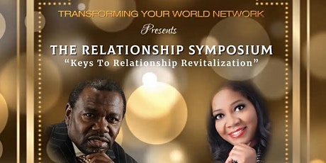 """The Relationship Symposium """"The Keys to Relationship Revitalization"""" tickets"""