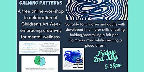 Calming Patterns - mindful art workshop tickets