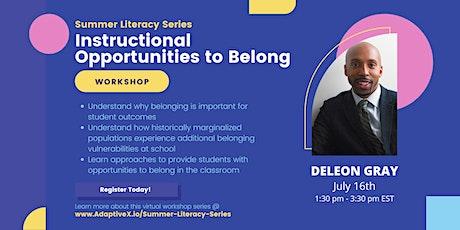 Summer Literacy Series: Instructional Opportunities to Belong (DeLeon Gray) tickets