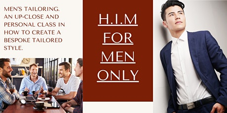H.I.M- Private Club - An Introduction to Tailoring -Start-Up Edition tickets