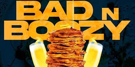 """GRAND OPENING """"BAD AND BOOZY"""" BRUNCH & DAY PARTY  (FREE W/RSVP) R&B VS TRAP tickets"""