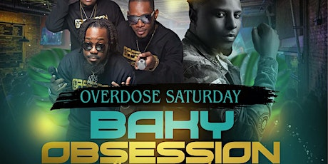 Overdose Saturday featuring Baky x Obsession tickets
