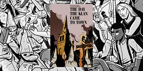 Day the Klan Came to Town tickets