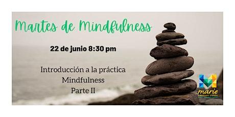 Martes de Mindfulness (2da parte) entradas