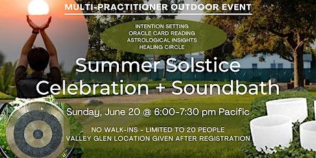 Outdoor Summer Solstice Celebration  + Sound Bath tickets