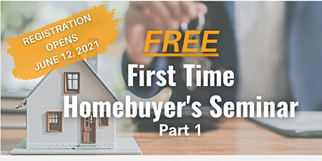 First-Time Home Buyer's Seminar - How To Get Started tickets