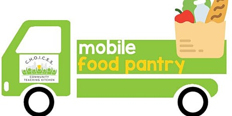 C.H.O.I.C.E.S. Mobile Food Pantry tickets