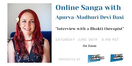 Wisdom Sanga with Apurva-Madhuri DD: Interview with a Bhakti Therapist tickets