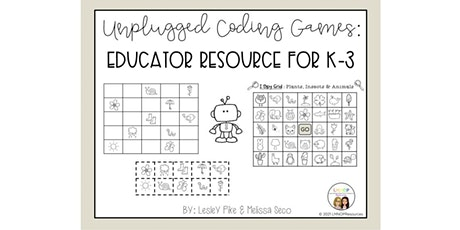 NEW Resource Webinar: Unplugged Coding Using Games in K-3 (AM Session) tickets