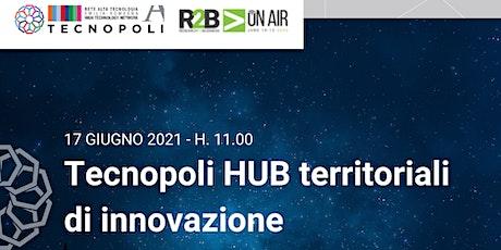 Tecnopoli HUB territoriali di innovazione biglietti