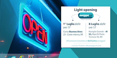 Light Opening SwappaMi biglietti