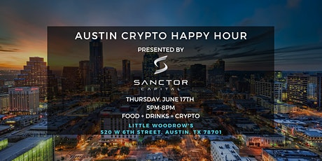 Austin Crypto Happy Hour Presented by Sanctor Capital tickets