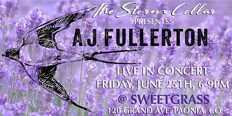 A.J. Fullerton Live in Concert @ Sweetgrass Paonia tickets