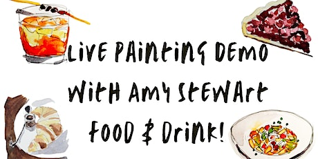 Live Art Demo with Amy Stewart: Drawing & Painting Food & Drink tickets