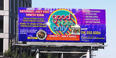 """The """"GOOD VIBES ONLY"""" • INTERACTIVE INCLUSION EXPERIENCE powered by FYM tickets"""